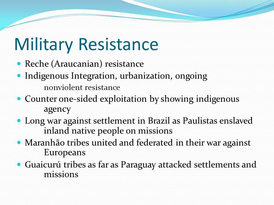 Military Resistance Reche (Araucanian) resistance