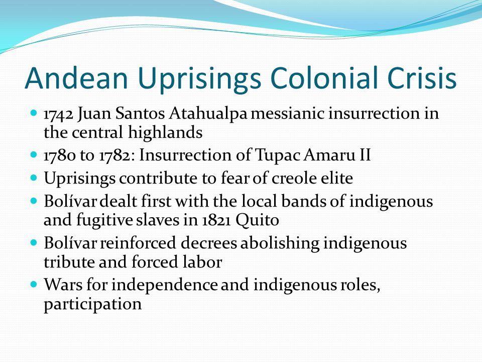 Andean Uprisings Colonial Crisis