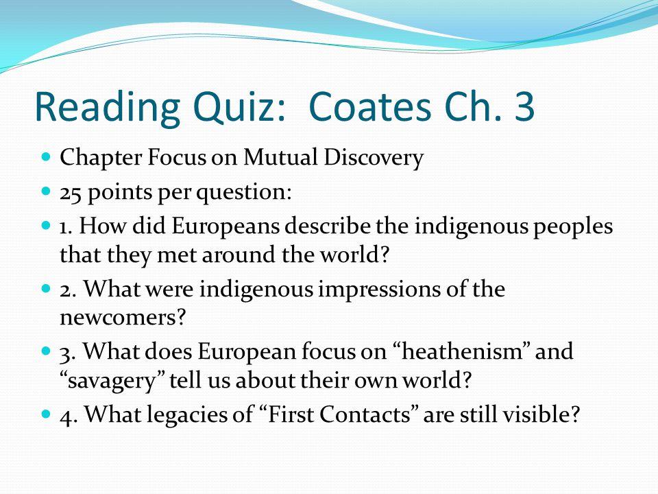 Reading Quiz: Coates Ch. 3