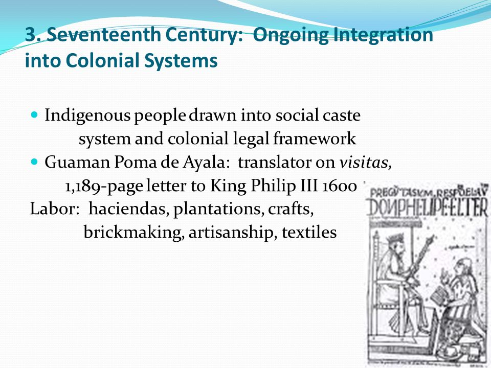 3. Seventeenth Century: Ongoing Integration into Colonial Systems