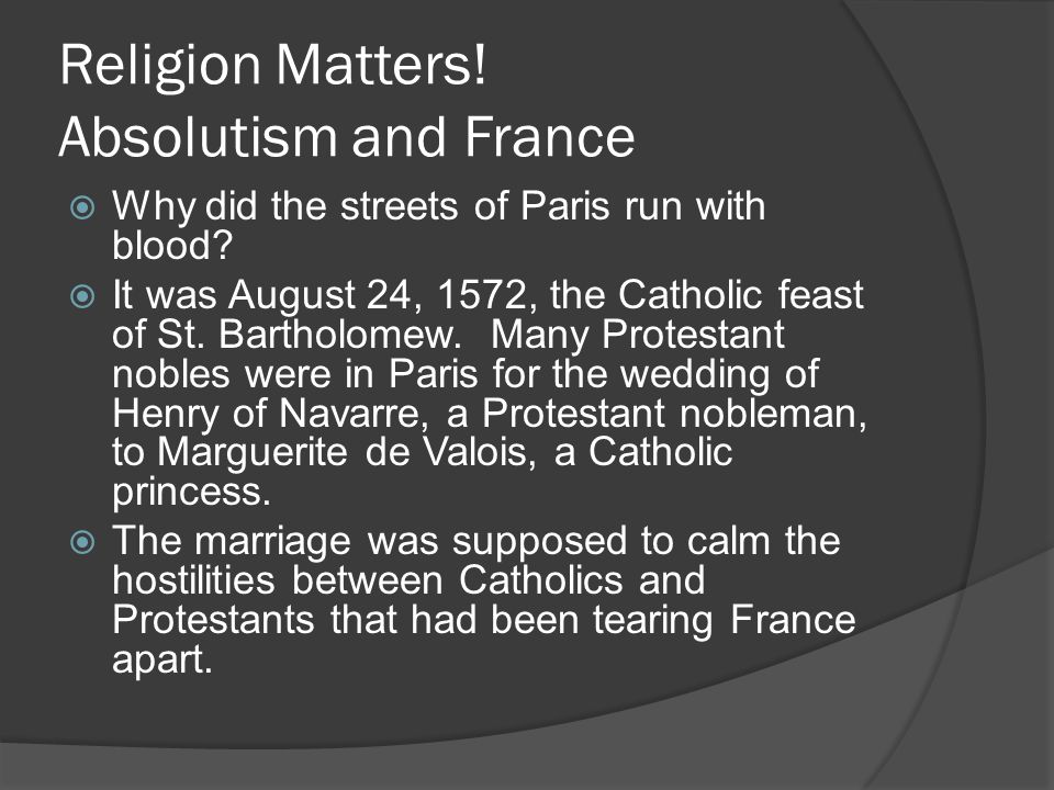 Religion Matters! Absolutism and France