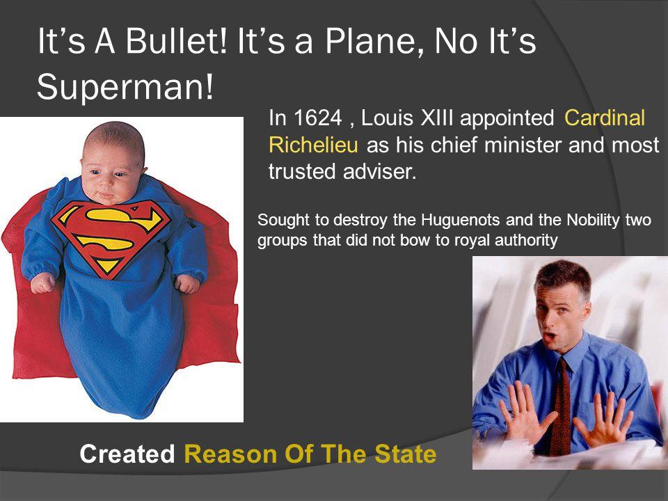 It's A Bullet! It's a Plane, No It's Superman!