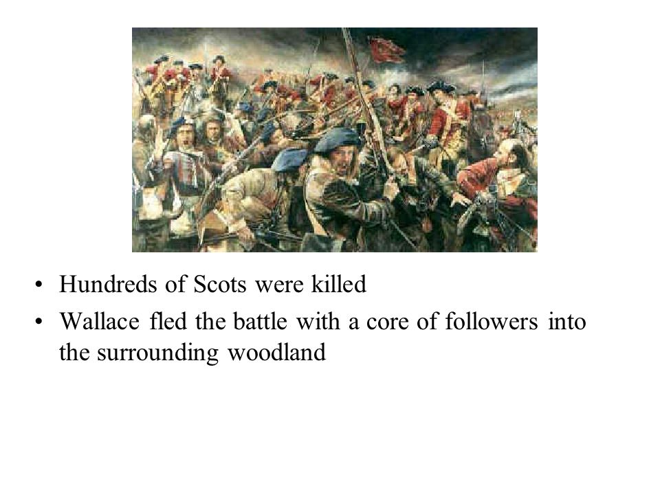 Hundreds of Scots were killed