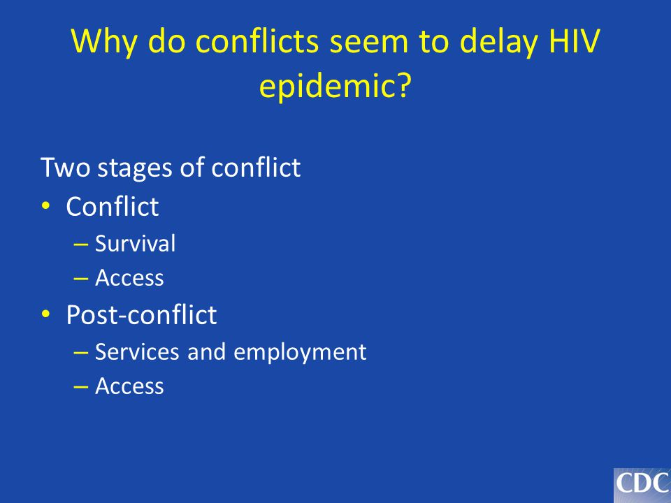 Why do conflicts seem to delay HIV epidemic