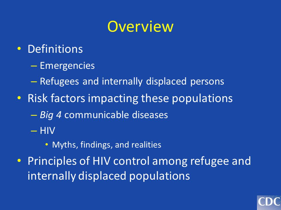 Overview Definitions Risk factors impacting these populations