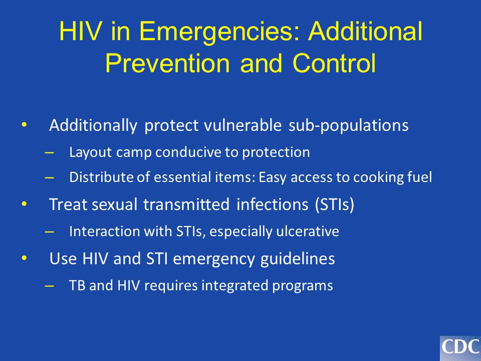 HIV in Emergencies: Additional Prevention and Control