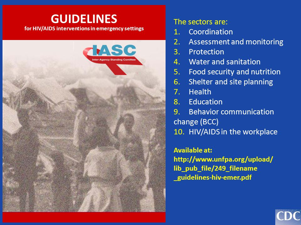 GUIDELINES for HIV/AIDS interventions in emergency settings