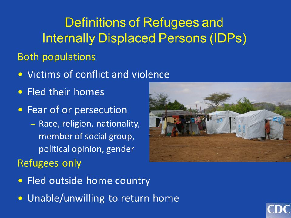 Definitions of Refugees and Internally Displaced Persons (IDPs)
