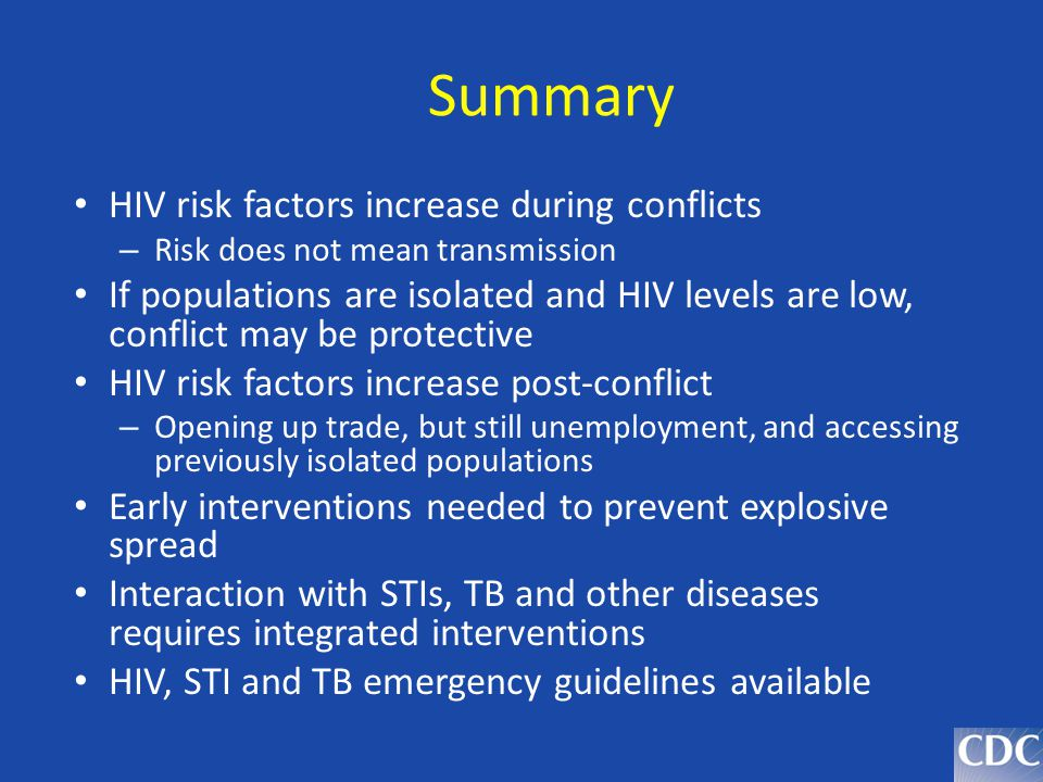 Summary HIV risk factors increase during conflicts