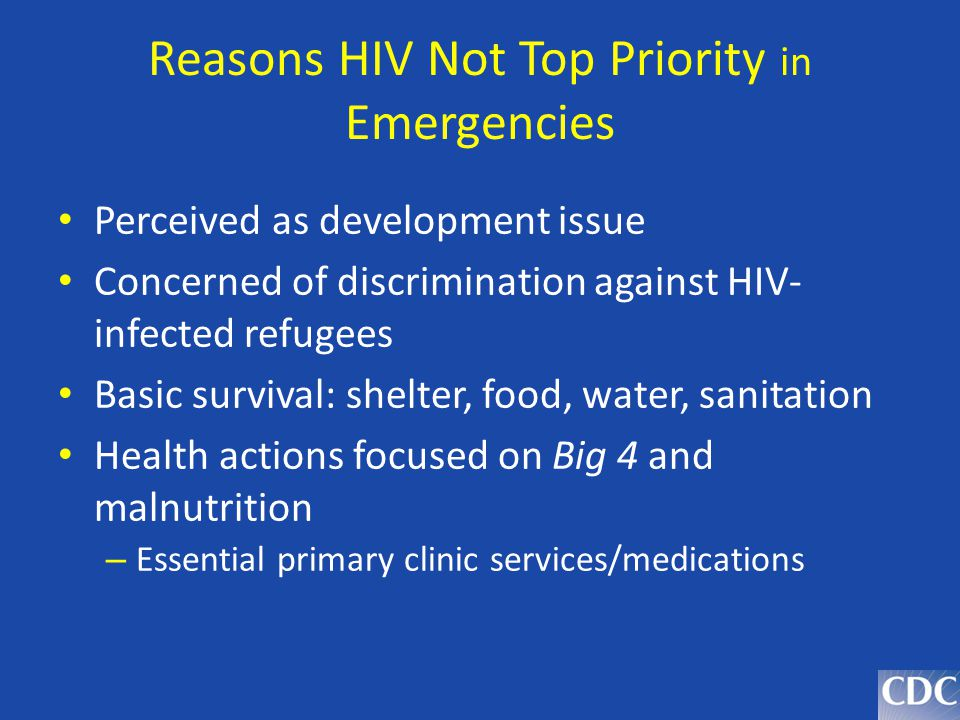 Reasons HIV Not Top Priority in Emergencies