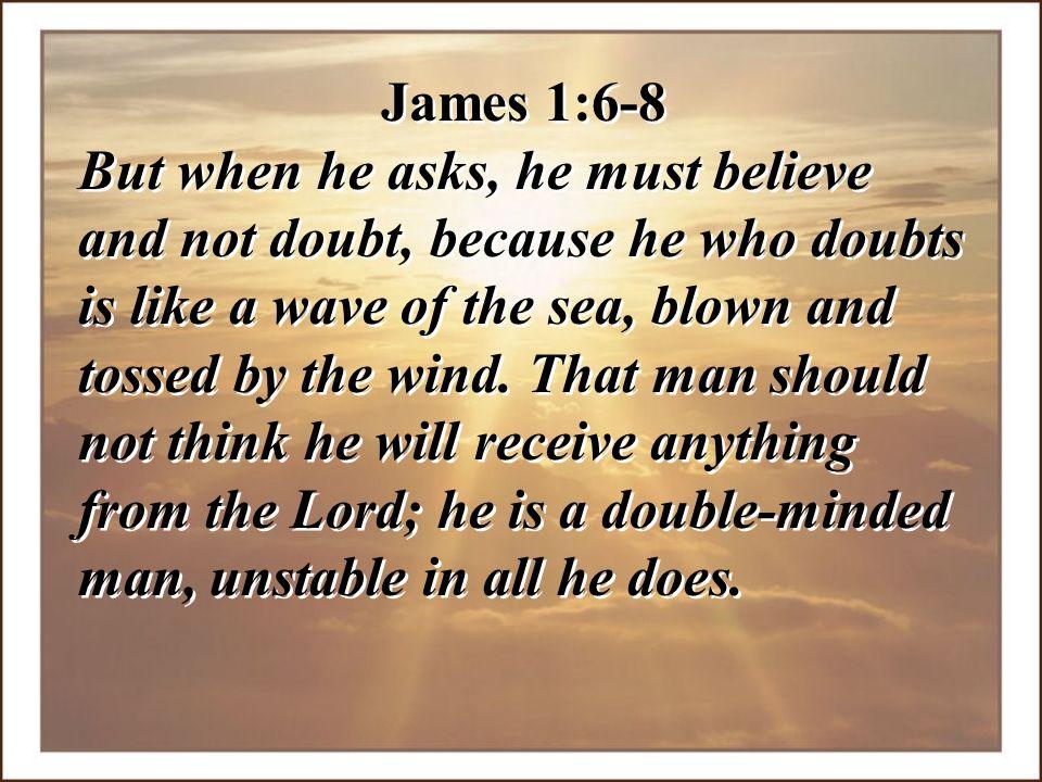 James 1:6-8