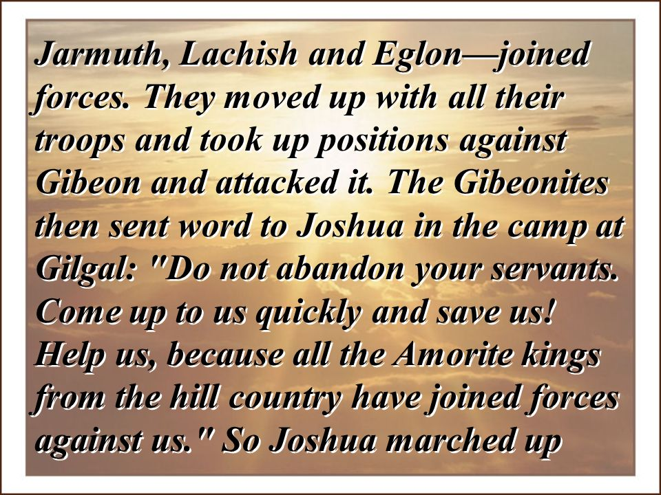 Jarmuth, Lachish and Eglon—joined forces