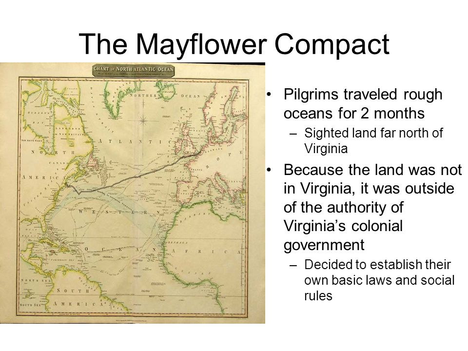 The Mayflower Compact Pilgrims traveled rough oceans for 2 months