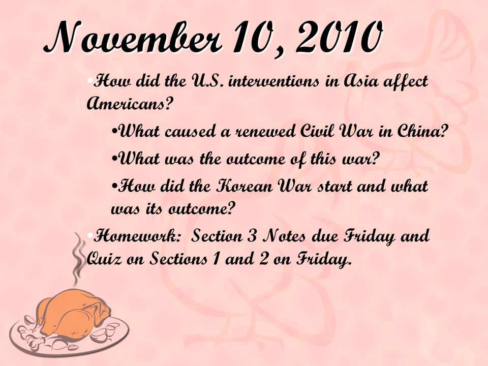 November 10, 2010 How did the U.S. interventions in Asia affect Americans What caused a renewed Civil War in China