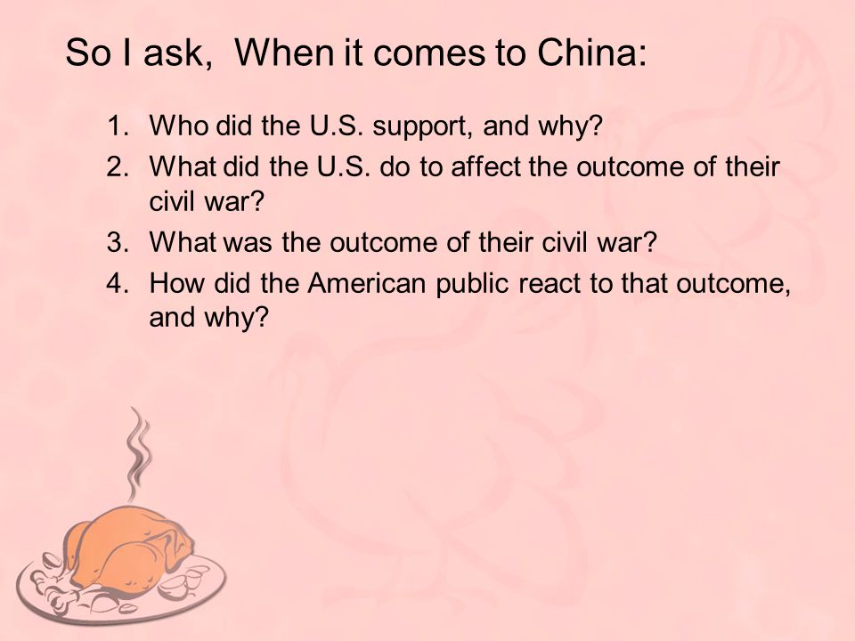 So I ask, When it comes to China:
