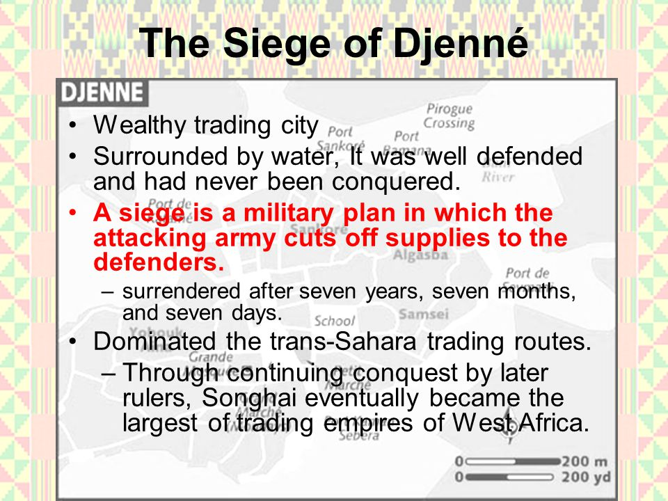 The Siege of Djenné Wealthy trading city