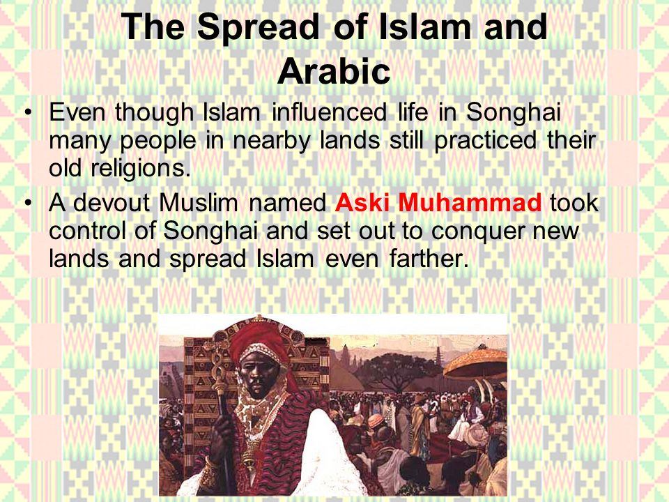 The Spread of Islam and Arabic