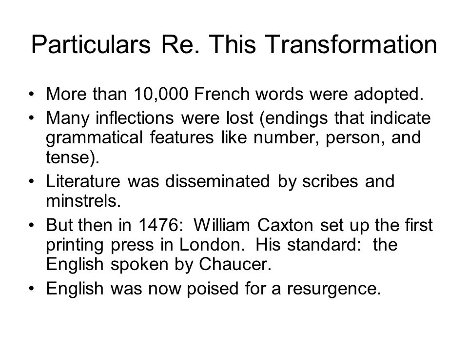 Particulars Re. This Transformation