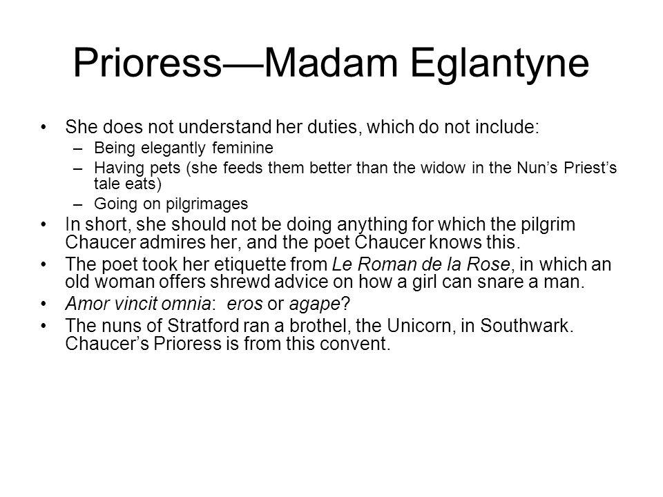 Prioress—Madam Eglantyne