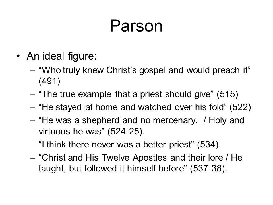 Parson An ideal figure: