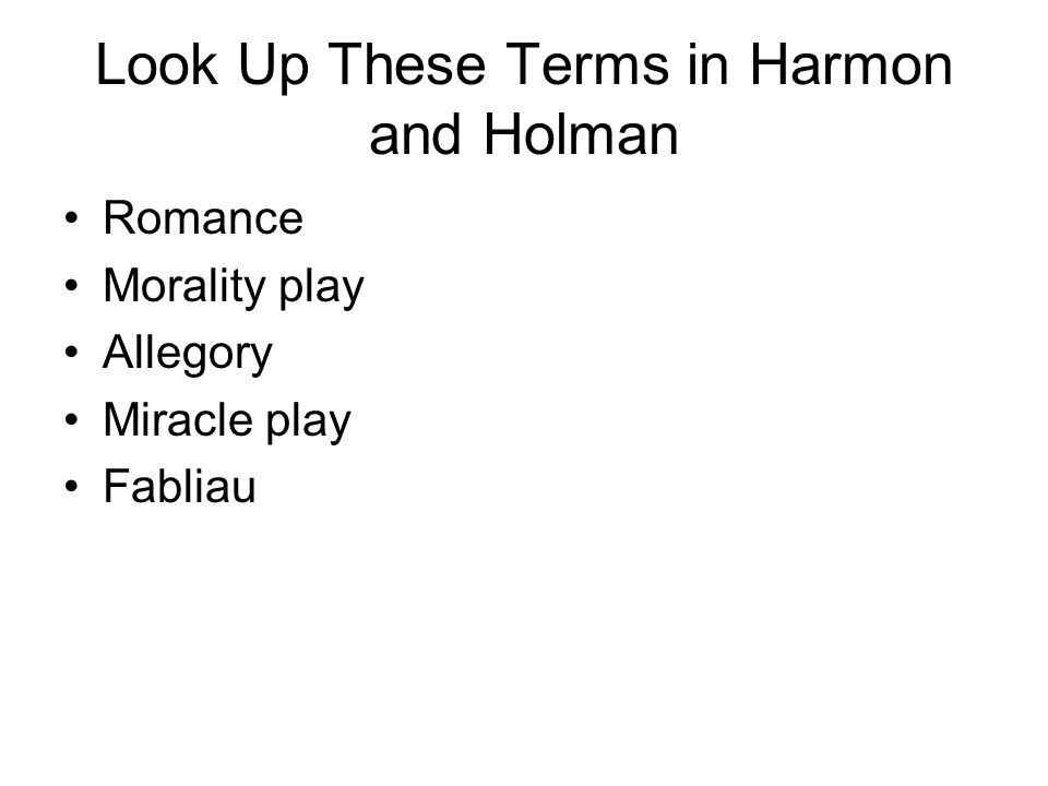 Look Up These Terms in Harmon and Holman