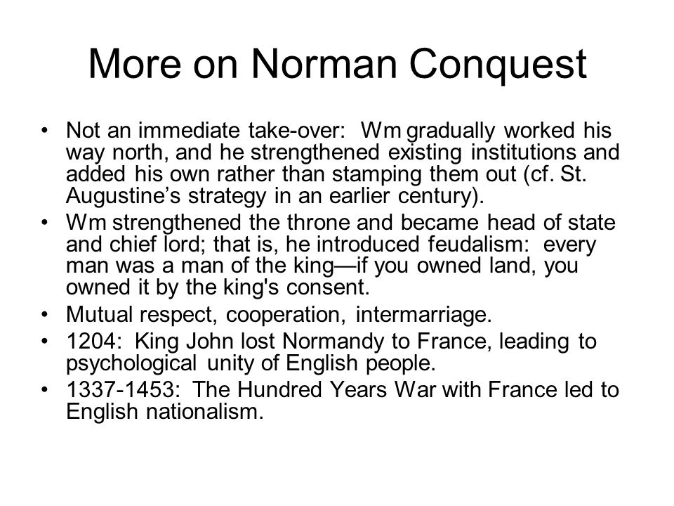 More on Norman Conquest