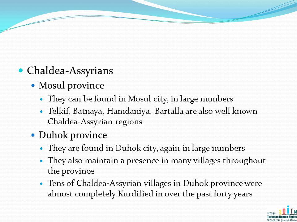 Chaldea-Assyrians Mosul province Duhok province