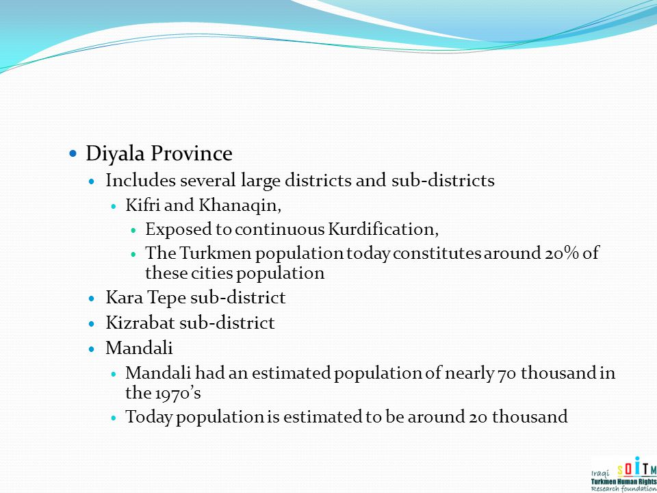 Diyala Province Includes several large districts and sub-districts