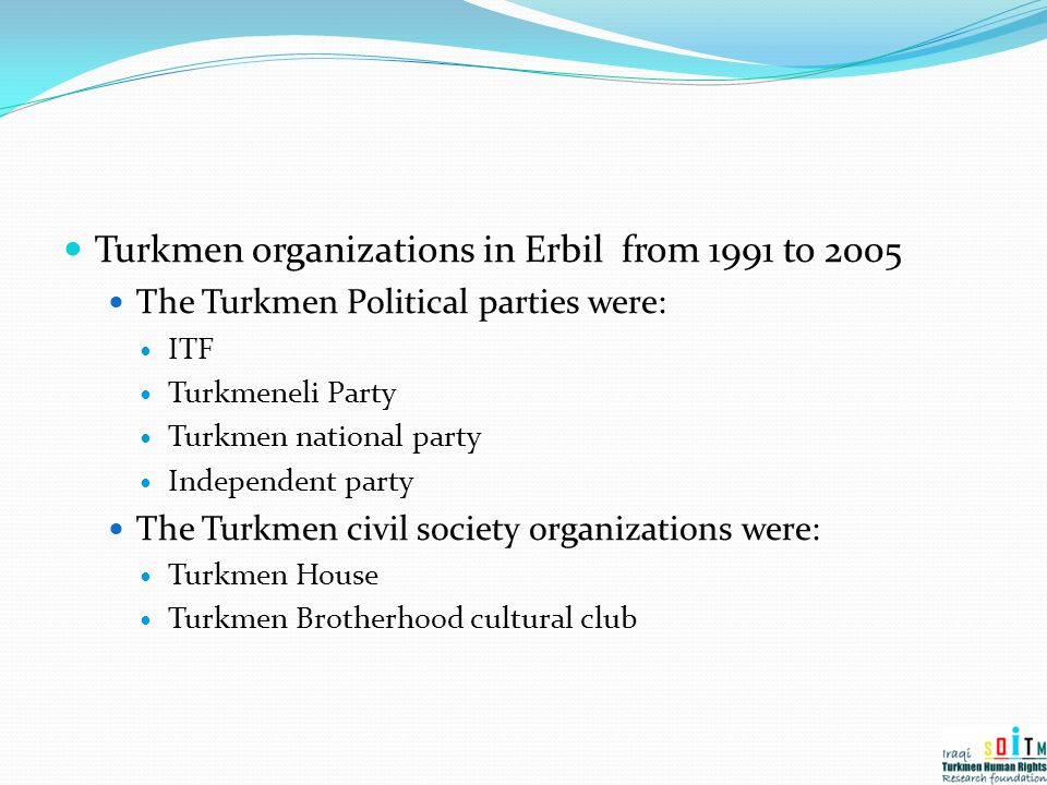 Turkmen organizations in Erbil from 1991 to 2005