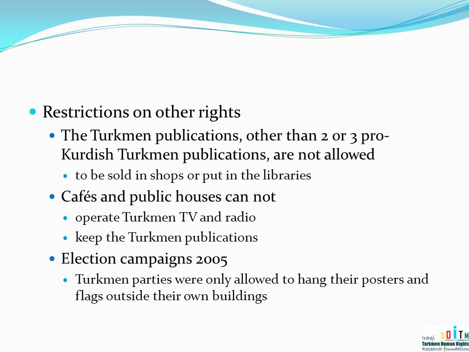 Restrictions on other rights