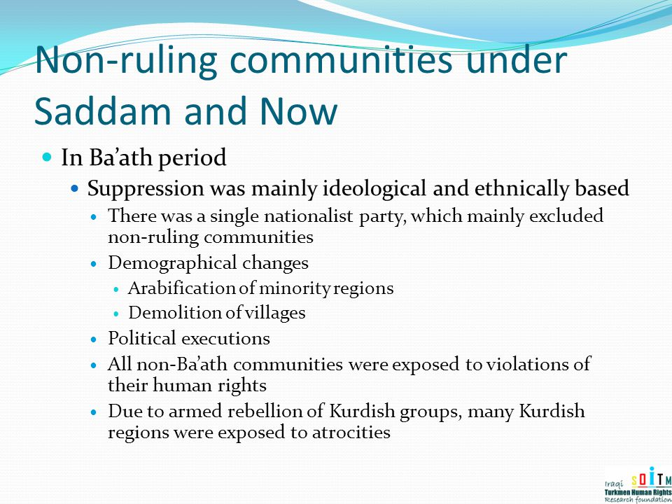 Non-ruling communities under Saddam and Now