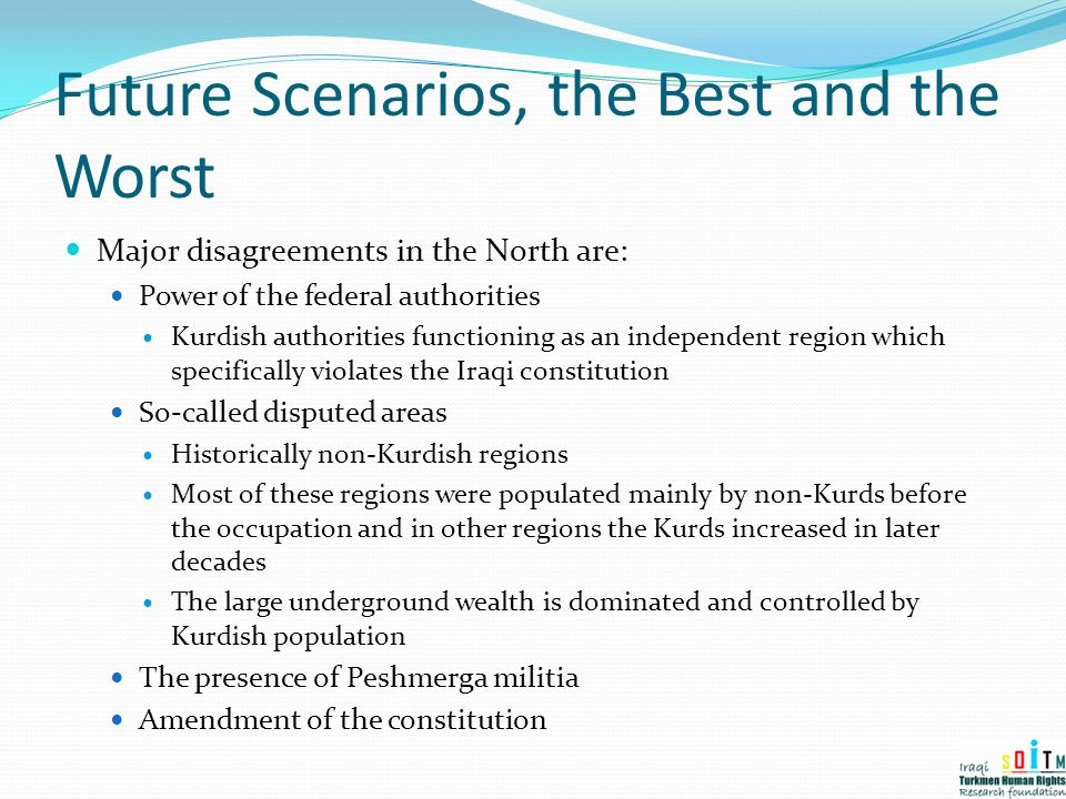 Future Scenarios, the Best and the Worst