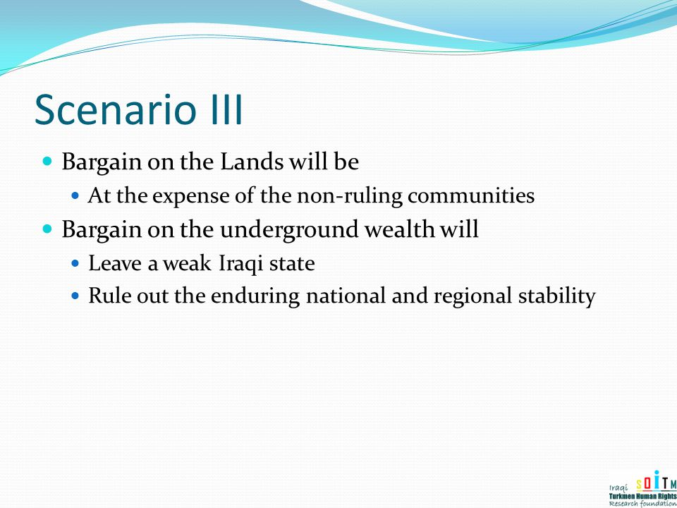 Scenario III Bargain on the Lands will be