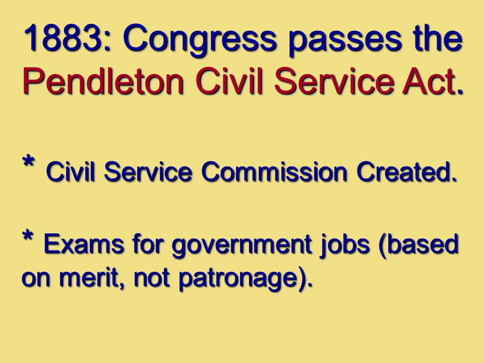 1883: Congress passes the Pendleton Civil Service Act