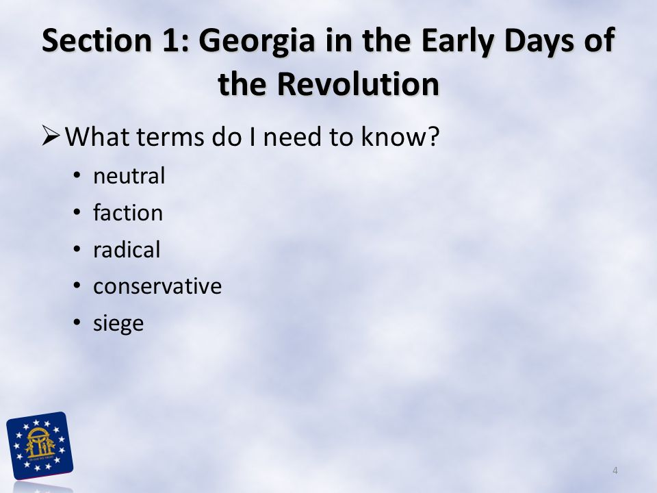 Section 1: Georgia in the Early Days of the Revolution