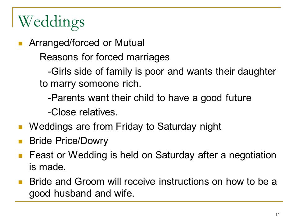 Weddings Arranged/forced or Mutual Reasons for forced marriages