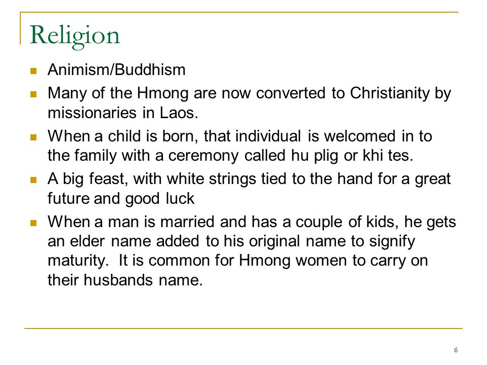 Religion Animism/Buddhism