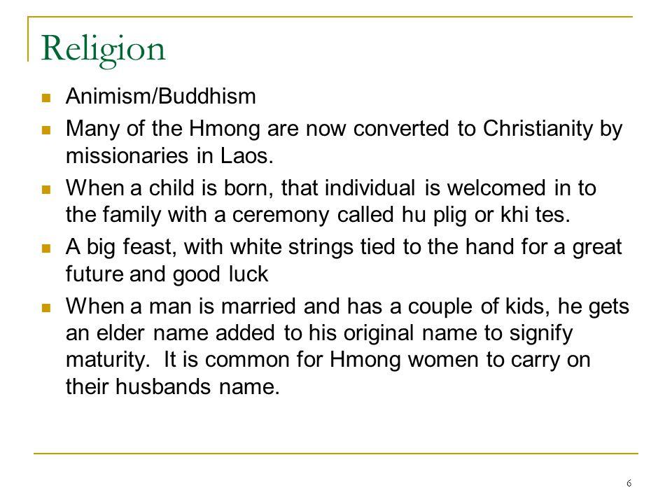 Religion Animism/Buddhism