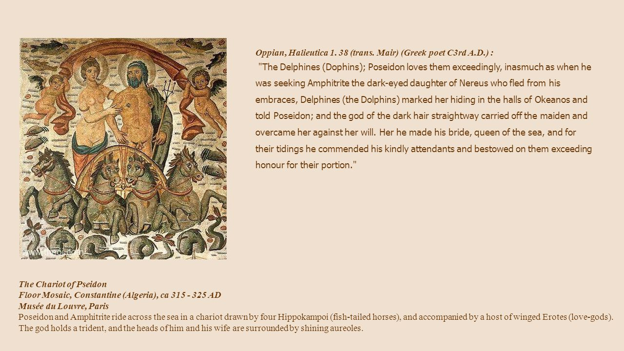 Oppian, Halieutica 1. 38 (trans. Mair) (Greek poet C3rd A.D.) :