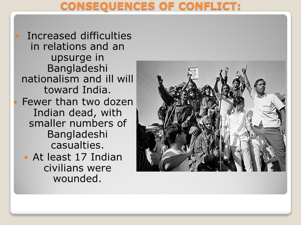 CONSEQUENCES OF CONFLICT: