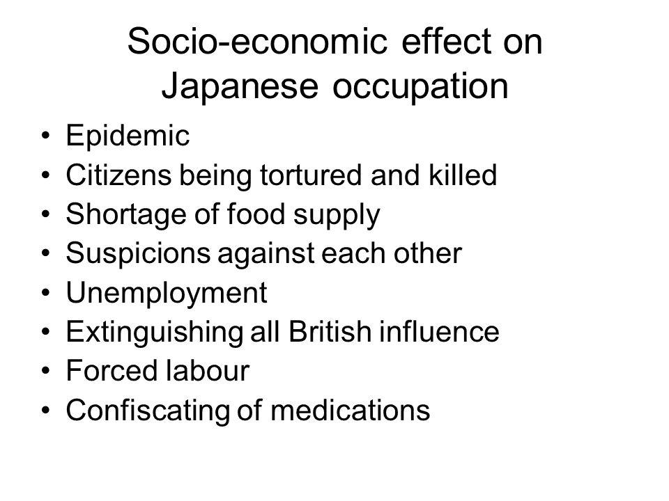 Socio-economic effect on Japanese occupation