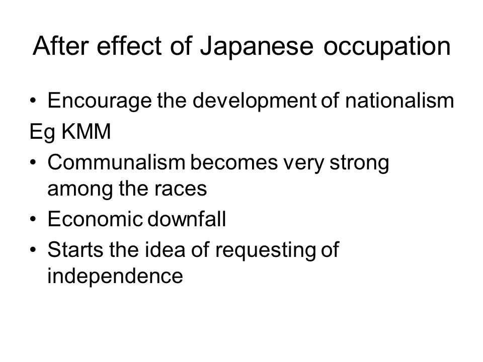 After effect of Japanese occupation