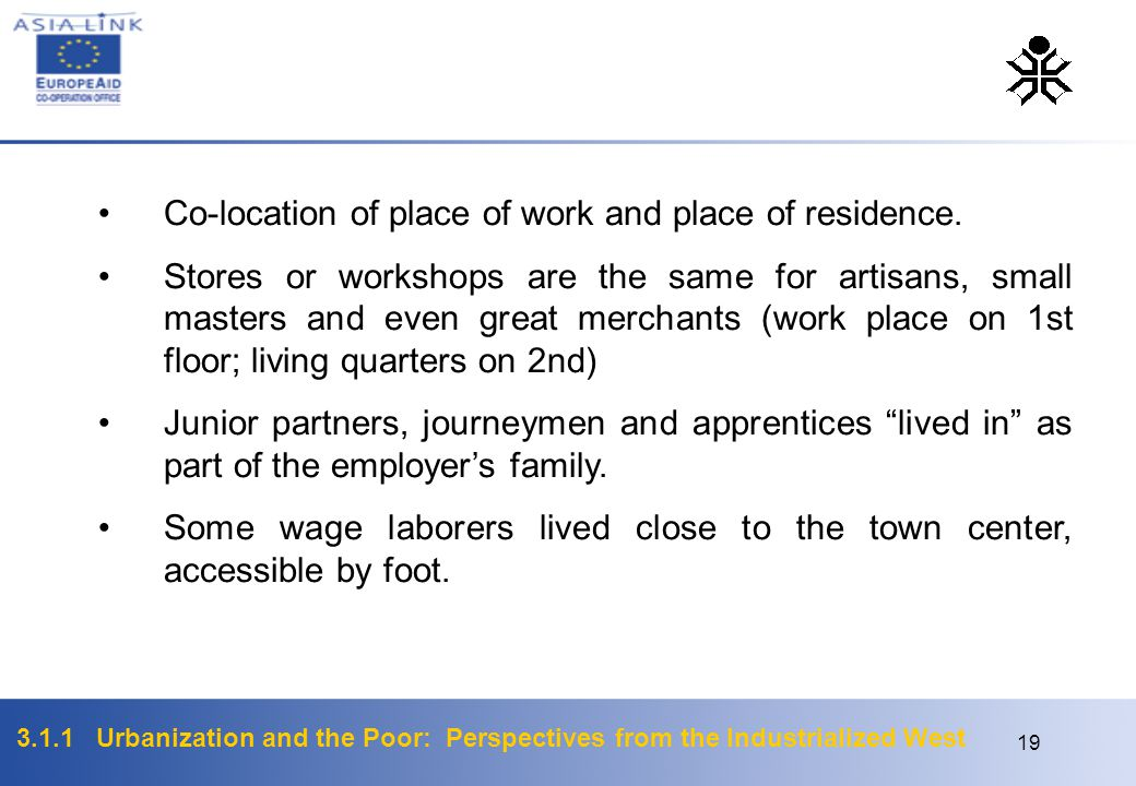 Co-location of place of work and place of residence.