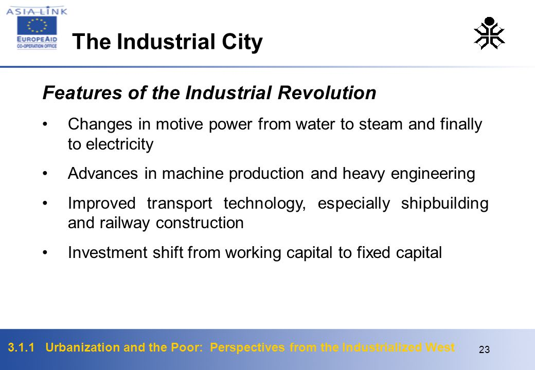 The Industrial City Features of the Industrial Revolution