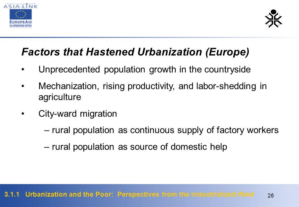 Factors that Hastened Urbanization (Europe)