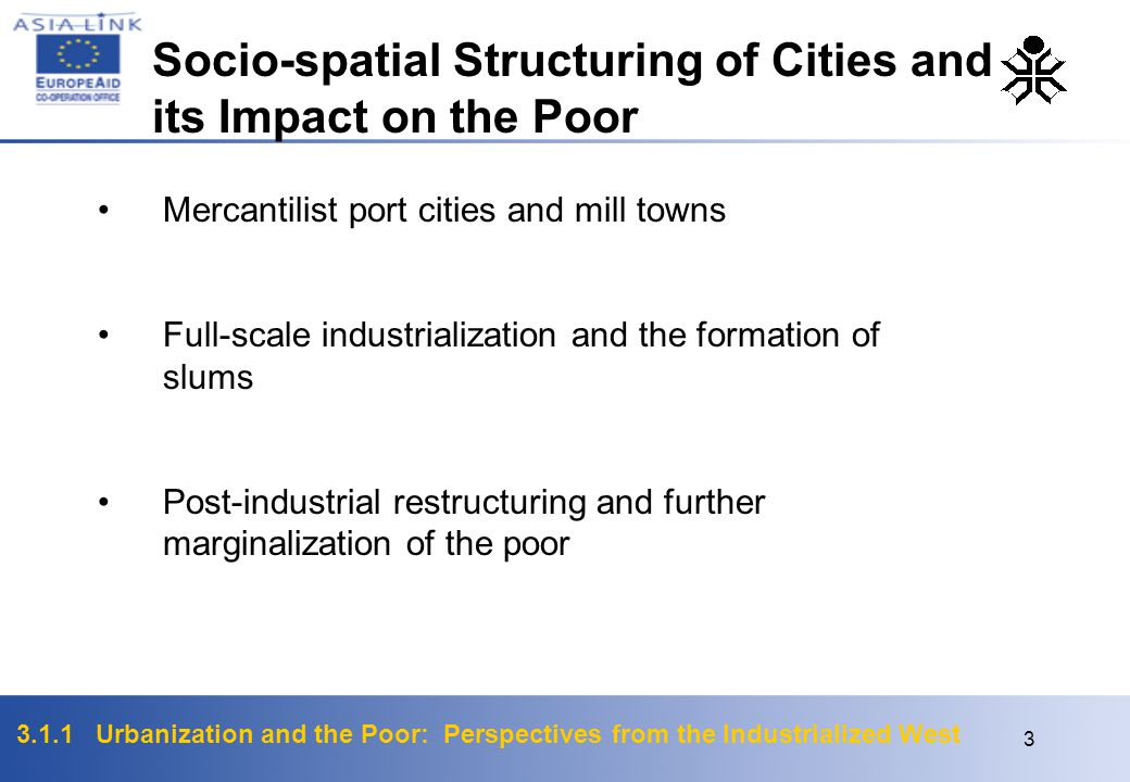 Socio-spatial Structuring of Cities and its Impact on the Poor