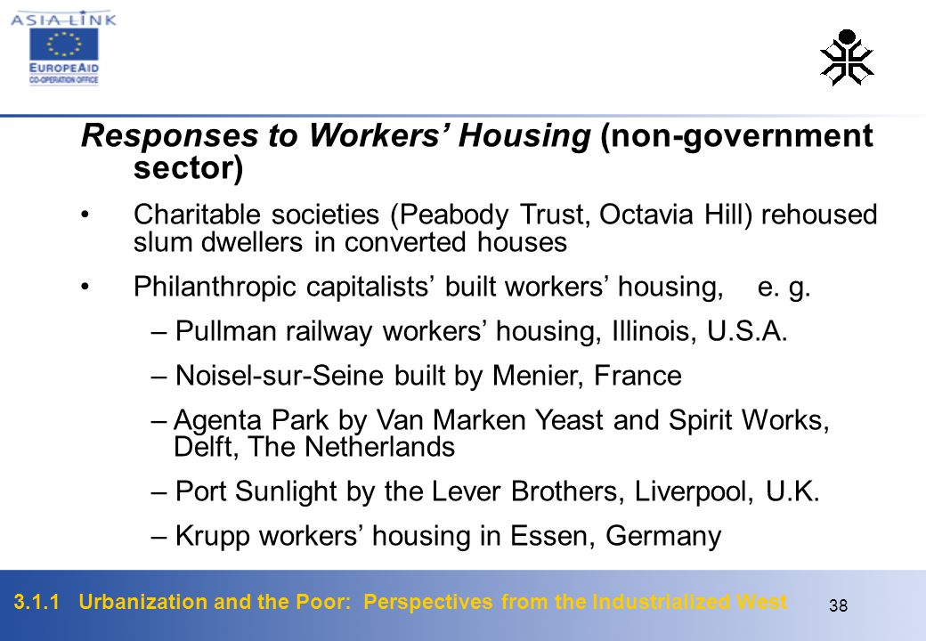 Responses to Workers' Housing (non-government sector)