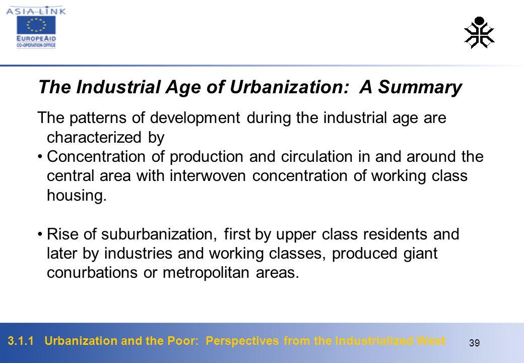 The Industrial Age of Urbanization: A Summary