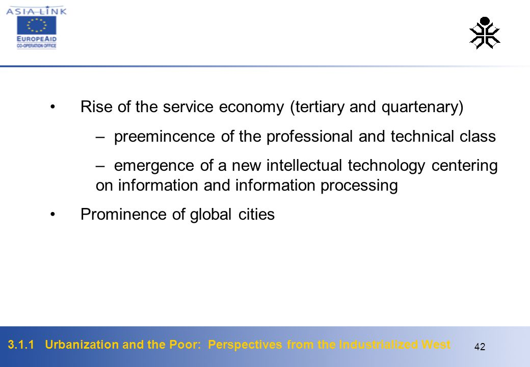 Rise of the service economy (tertiary and quartenary)