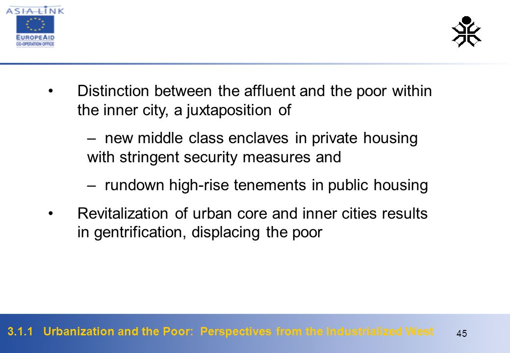 Distinction between the affluent and the poor within the inner city, a juxtaposition of